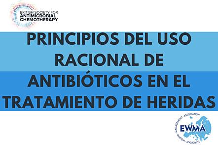 Principios del uso racional de antibióticos en el tratamiento de heridas