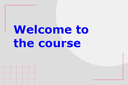 Welcome to the course graphic