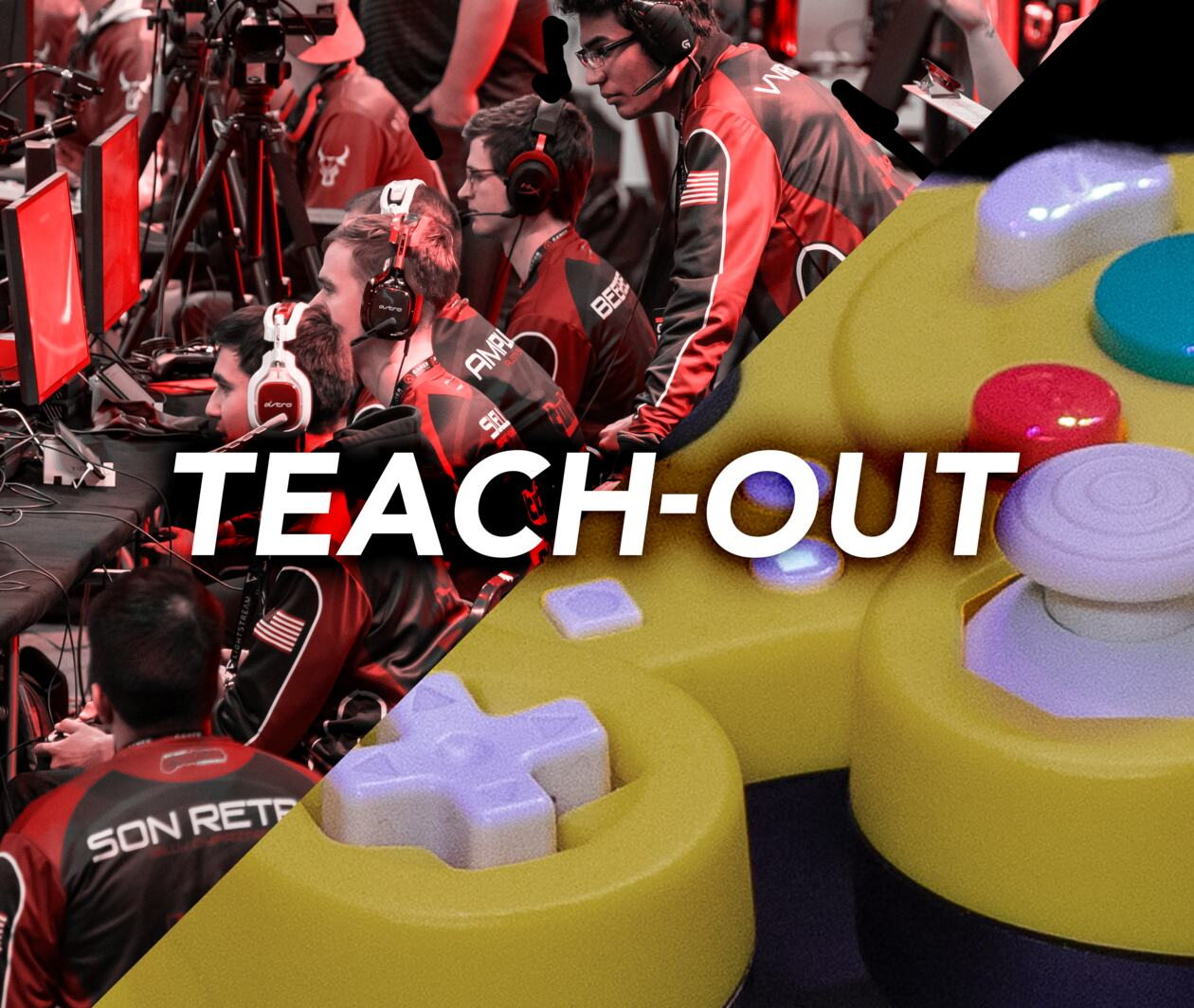Esports: Leveling Up Teach-Out