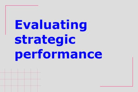 Evaluating strategic performance