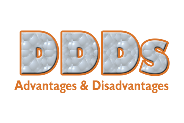 Grey letters outlined in orange DDDs then Advantages and Disadvantages in Orange letters