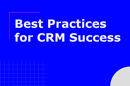 Topic: Best Practices for CRM Success