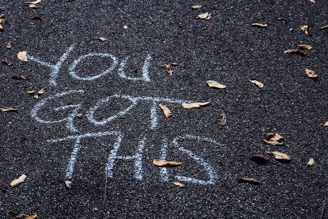 'you can do this' message on the ground